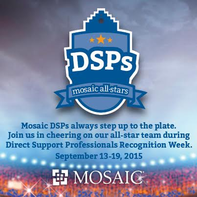 Direct Support Professionals are Mosaic's all-stars.
